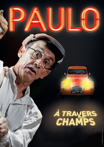 Spectacle par Paulo